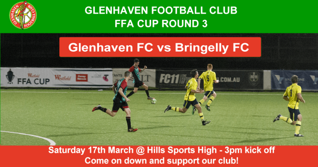 GLENHAVENFC HOME GAME - FFA CUP ROUND 3 - COME DOWN AND SUPPORT YOUR CLUB